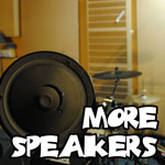 More Speakers